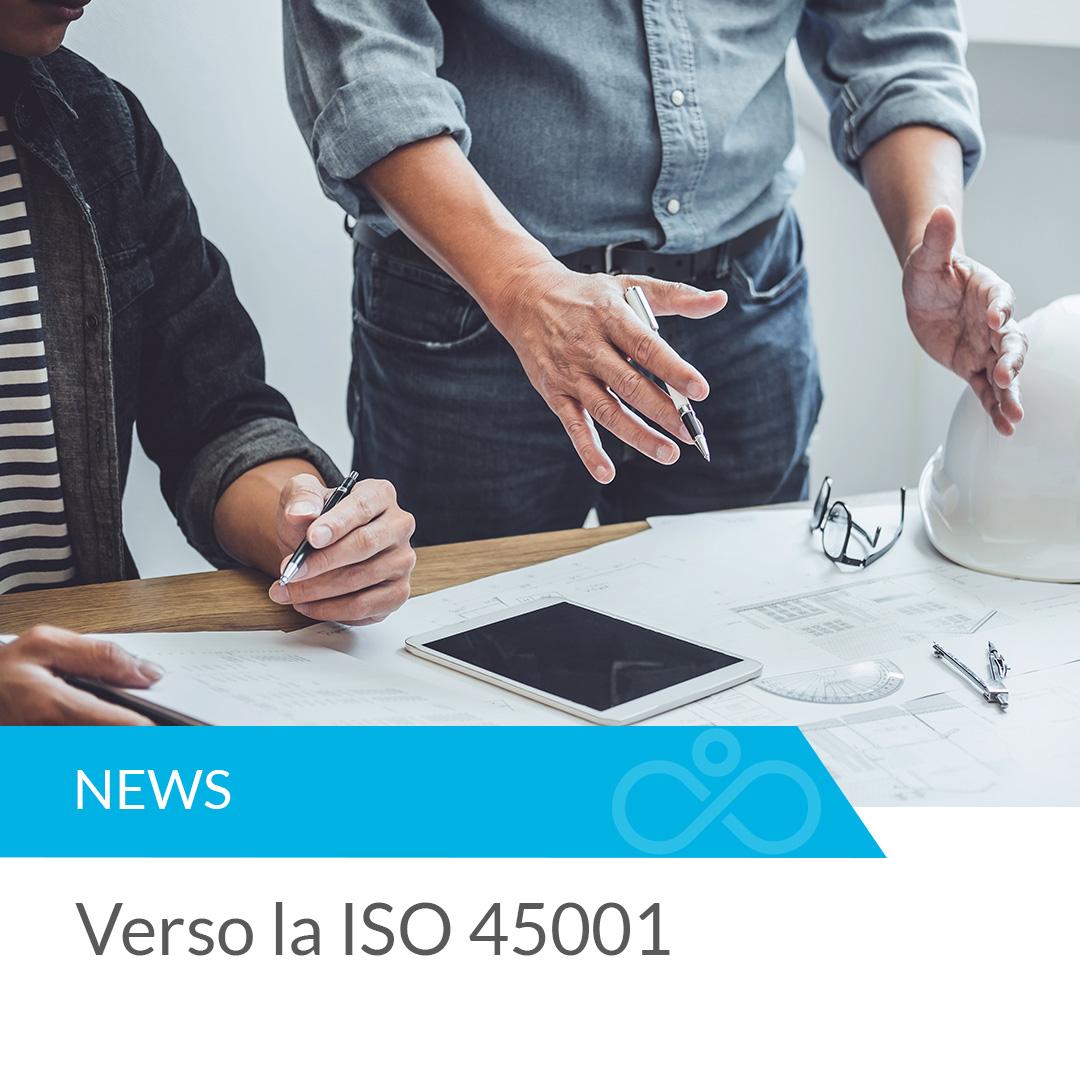 Verso la ISO 45001: cosa cambia rispetto alla OHSAS 18001?