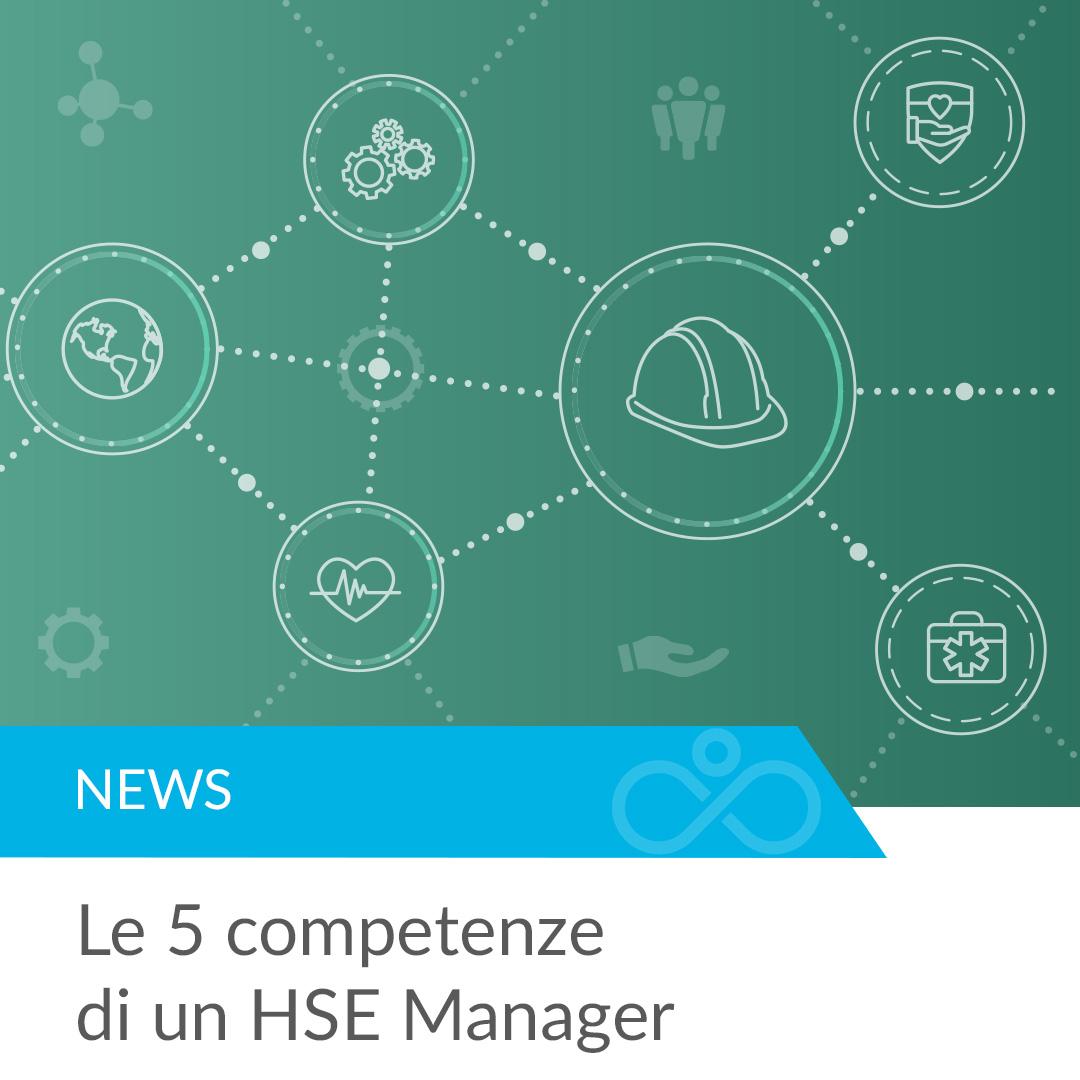 Le 5 competenze di un HSE Manager